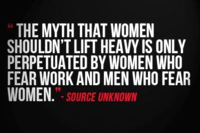 the-myth-that-women-shouldnt-lift-heavy-is-only-perpetuated-and-men-who-fear-women-inspirational-quote